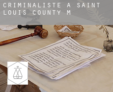 Criminaliste à  Saint Louis