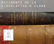 Accidents de la circulation à  Clarks
