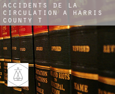 Accidents de la circulation à  Harris