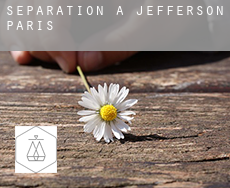 Séparation à  Jefferson